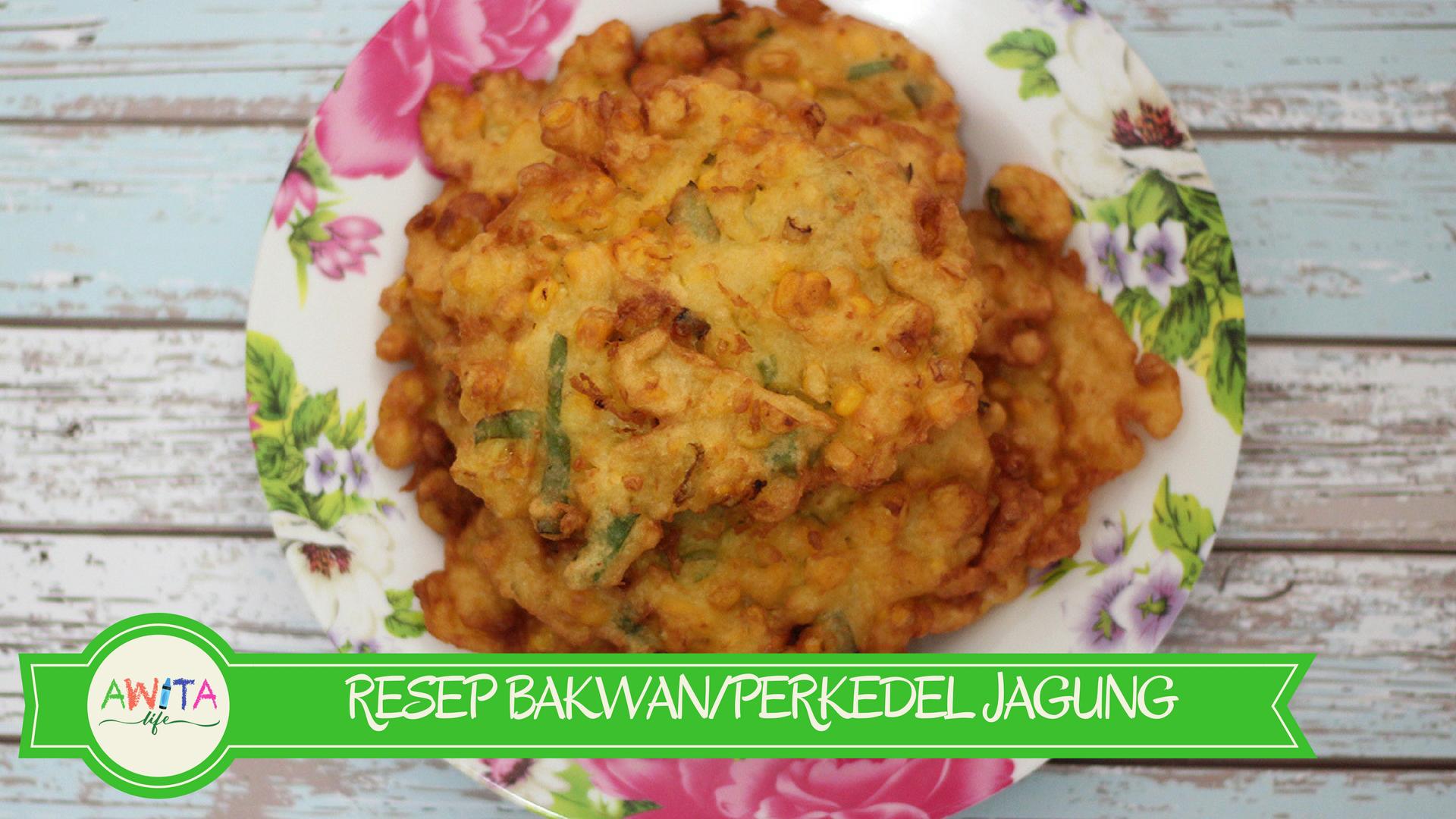 Resep Bakwan/Perkedel Jagung